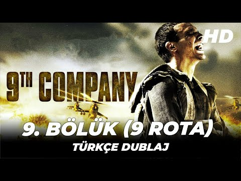9. Bölük (9 Rota/9th Company) | Türkçe Dublaj Yabancı Aksiyon Filmi | Full Film İzle (HD)