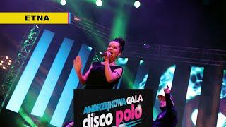 Etna - Andrzejkowa Gala - Gdynia 2015 (Disco-Polo.info)