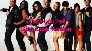 Glee Gives you Hell with lyrics NEW SONG