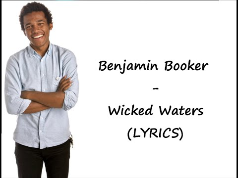 Benjamin Booker - Wicked Waters (LYRICS)