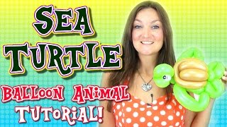 Sea Turtle Balloon Animal Tutorial!