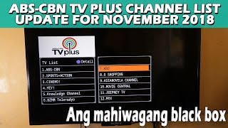 ABS-CBN TV PLUS CHANNEL LIST UPDATE FOR NOVEMBER 2018 - Ang mahiwagang black box