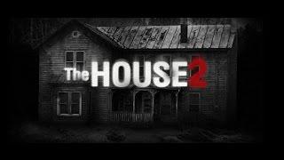 THE HOUSE 2 - The weird family