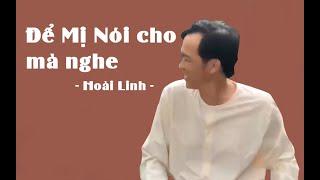 Hết hồn khi Hoài Linh hát | Để Mị Nói Cho Mà Nghe  - Hoài Linh