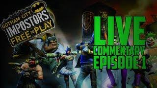 ► Gotham City Impostors: Live Commentary - Episode 1