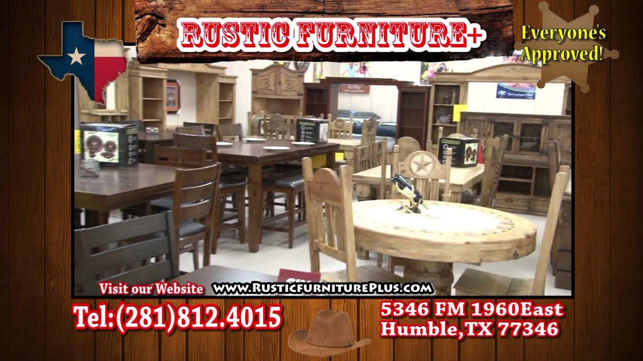 Rustic Furniture Plus   Humble / Atascocita Grand Opening