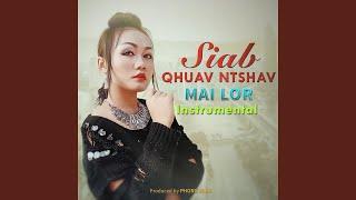 Siab Qhuav Ntshav (Instrumental)