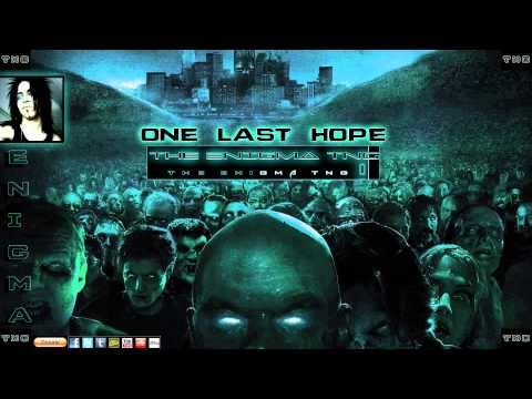 "Zombie Theme ""One Last Hope"" by The Enigma TNG"