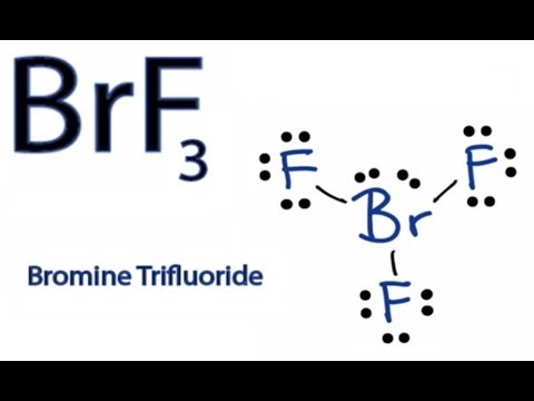 Lewis Structure for BrF3 (Bromine Trifluoride)