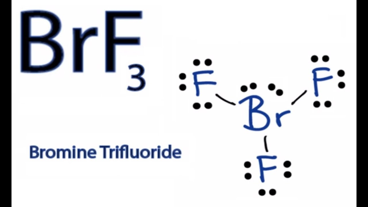 BrF3 Lewis Structure - How to Draw the Lewis Structure for BrF3 ...