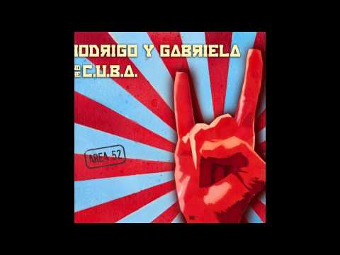 Rodrigo Y Gabriela And C.U.B.A. - Juan Loco (feat. Carles Benavent On Bass)