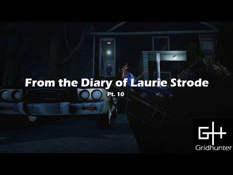 Dead by Daylight - From the Diary of Laurie Strode Pt.10