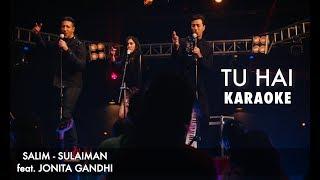 Tu Hai | Karaoke | Salim Sulaiman feat. Jonita Gandhi