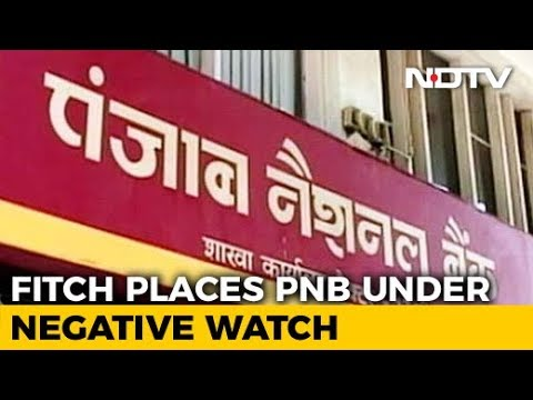 Fitch Places Punjab National Bank On 'Rating Watch Negative'