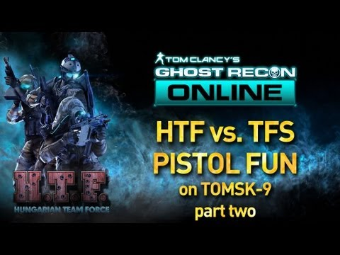 GhostReconOnline Top of The Fun. Hungarian Team Force & Test Field Specialist PISTOL FUN part two