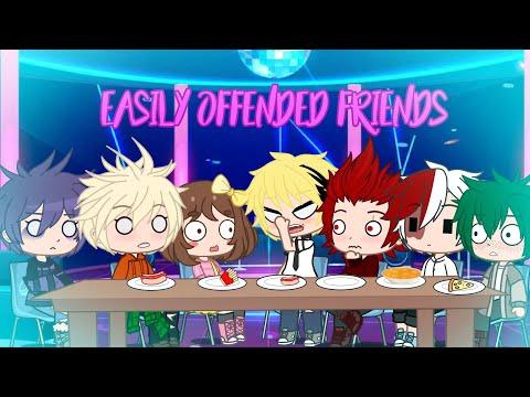 Easily Offended Friends   BNHA   Gacha Club