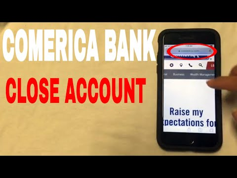 ✅  4 Ways To Close Comerica Bank Account 🔴