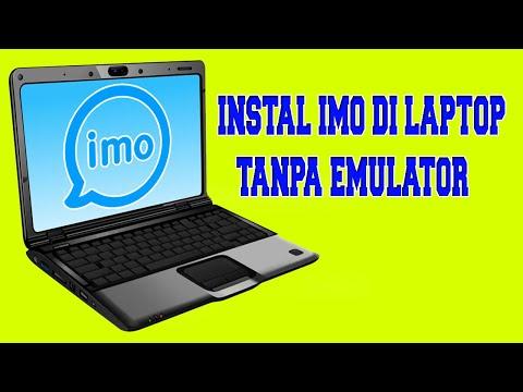 Cara Instal Aplikasi Imo Di Laptop Tanpa Emulator
