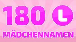 180 beliebte und schöne Mädchennamen [L]   ❤ ❤ ❤