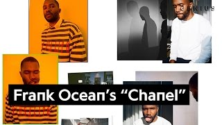 "Frank Ocean's Lyrical References In ""Chanel"" 