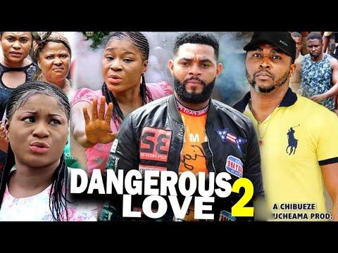 DANGEROUS LOVE SEASON 2 - (New Movie) Destiny Etiko 2020 Latest Nigerian Nollywood Movie Full HD