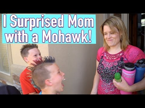 I surprised my mom with a Mohawk!