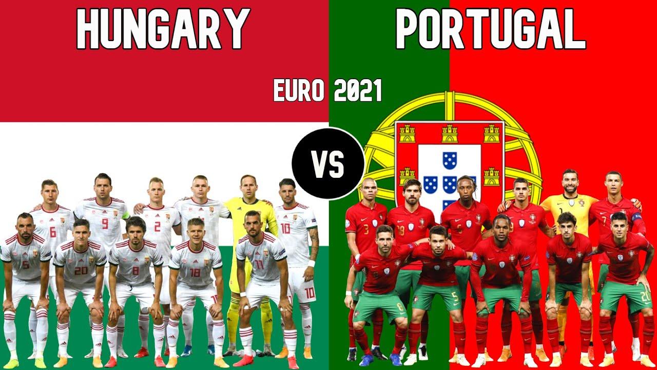Hungary Vs Portugal Football National Teams Euro 2021 Youtube