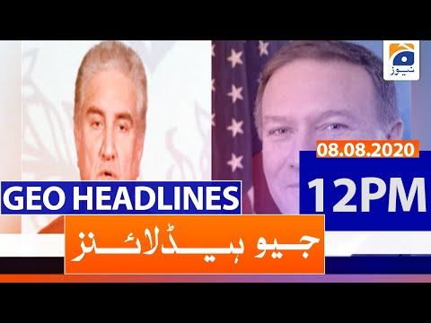 Geo Headlines 12 PM   8th August 2020