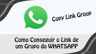 Como Conseguir o Link de um Grupo do WHATSAPP