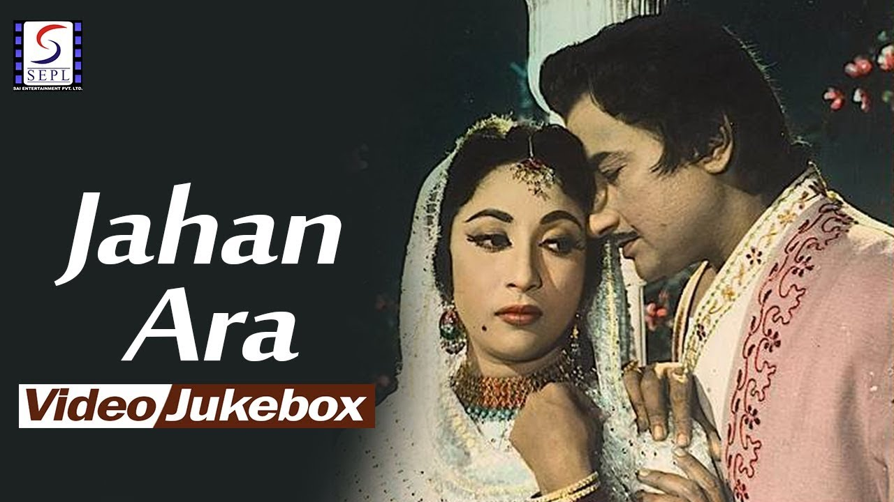 Download Jahan Ara | Video Songs Jukebox | Mala Sinha, Bharat Bhushan