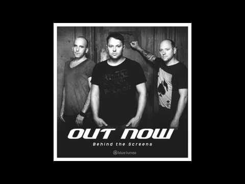 Out Now - Behind The Screen - Official