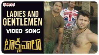 Ladies And Gentlemen Video Song || Taxiwaala  Video Songs || Vijay Deverakonda, Priyanka