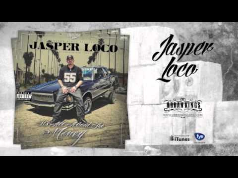 Jasper Loco of Charlie Row Campo - Home Of The Gangsters - From All About The Money