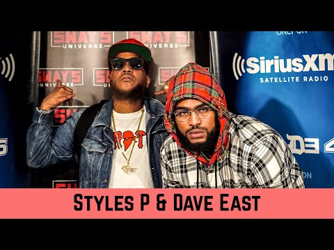 Styles P and Dave East Debate Greatest Rappers and Talk 'Beloved'   Sway In The Morning