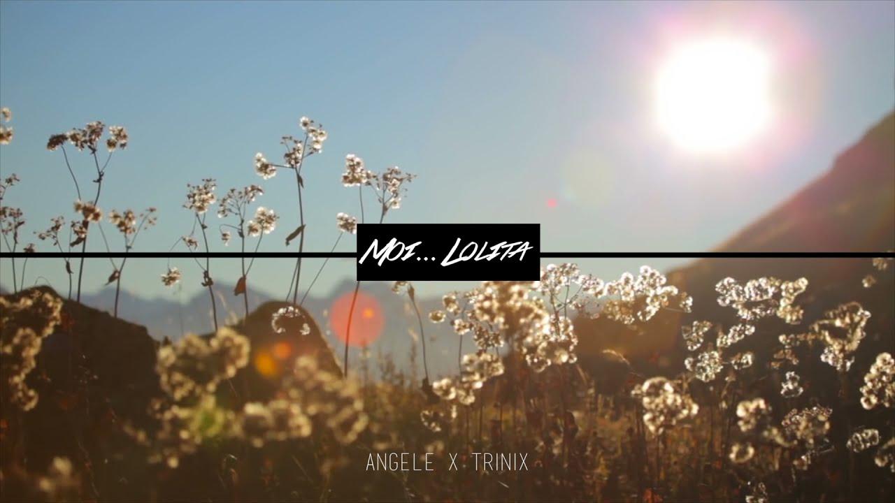 TRINIX x ANGÈLE - Moi… Lolita (Remix)