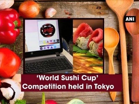 'World Sushi Cup' Competition held in Tokyo - ANI News