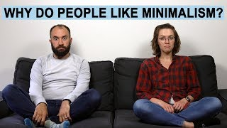 Why do People Like Minimalism?
