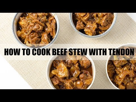 How to Cook Beef Stew with Tendon