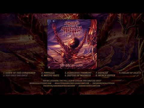 ABHORRENT AGGRESSION - YOU ONLY DIE ONCE (FULL ALBUM STREAM) [REALITY FADE RECORDS]