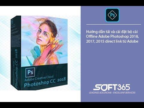 Hướng dẫn tải và cài đặt bộ cài Adobe Photoshop CC 2018 trực tiếp từ Adobe