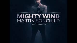 Martin Sonchild - Mighty Wind - June 2016