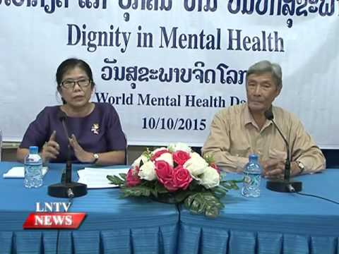 Lao NEWS on LNTV: Laos to celebrate World Mental Health Day 2015 on 10 Oct.8/10/2015