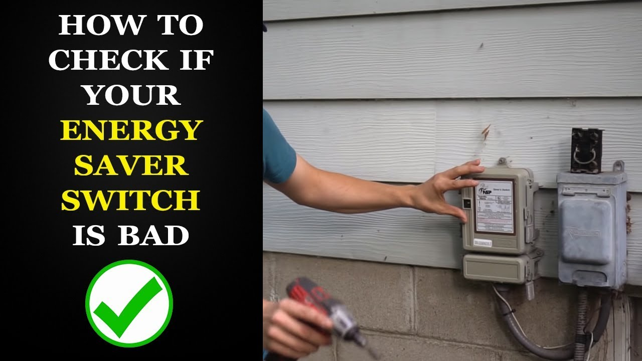 How to Check a Power Saver Switch on AC Ac Switch Wiring on