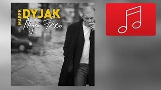 Marek Dyjak - Z ruchu moich ust
