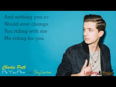 Charlie Puth - As You Are ft  Shy Carter [Lyric]