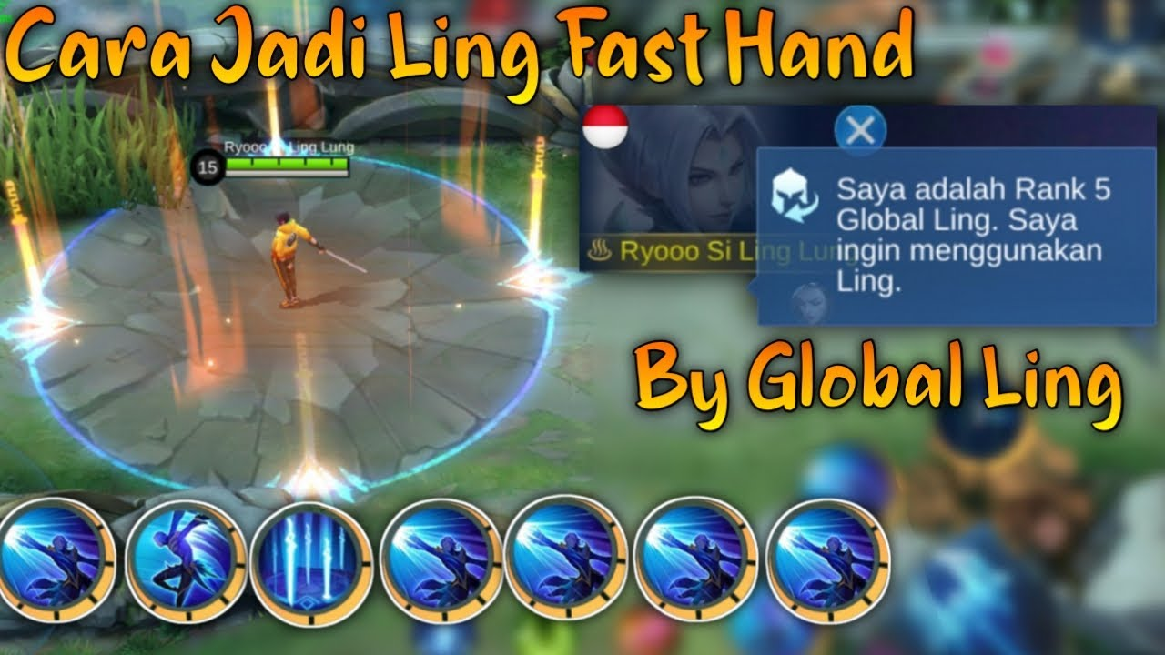 Cara Jadi Ling Fast Hand By Global Ling | Ling Tutorial Mobile Legends