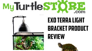 Light Bracket For Reptiles Plus How To Set It Up - My Turtle Store
