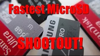 Fastest Micro SD Card Shootout! - Samsung vs. Sony vs. SanDisk!