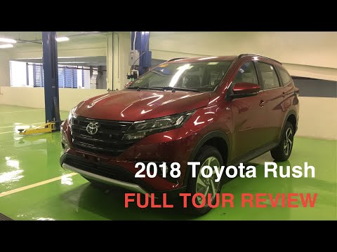 ALL NEW 2018 TOYOTA RUSH FULL TOUR REVIEW