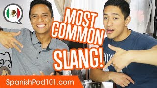 Commonly Used SLANG Words - Basic Mexican Spanish Phrases